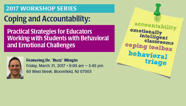 Workshop - Coping and Accountability: Practical Strategies for Educators - Dr. Buzz Mingin