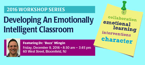 Workshop: Developing an Emotially Intelligent Classroom